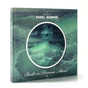 Daniel Merriam Artbook - Built on Dreams Alone